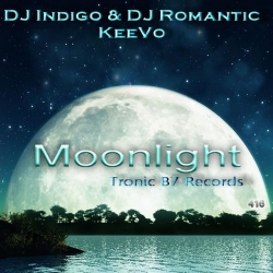 DJ Indigo & DJ Romantic And KeeVo - Moonlight