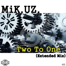 MiK.UZ.  - Two To One (Extended Mix)