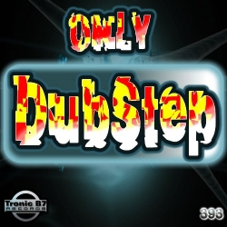 TB7 393 - Only DubStep EP