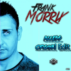 Frank Morrix - Access (Original Edit)
