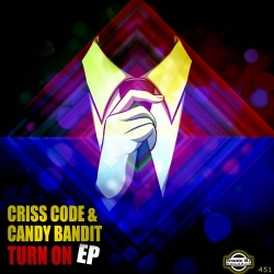 TB7 451 - Criss Code, Candy Bandit - Turn On
