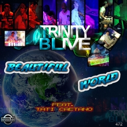 Trinity B Live - Beautiful World