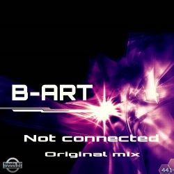 TB7 441 - B-Art - Not Connected EP
