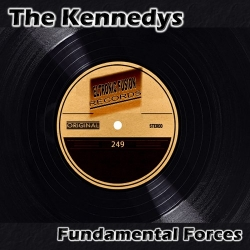 The Kennedys - Fundamental Forces (Original Mix)