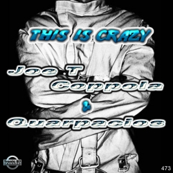 Joe T Coppola -This Is Crazy